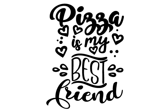 Download Free Pizza Is My Best Friend Svg Cut File By Creative Fabrica Crafts for Cricut Explore, Silhouette and other cutting machines.