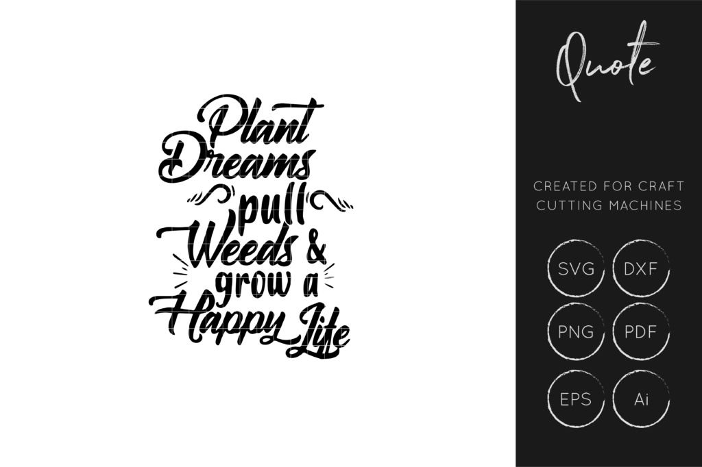 Download Free Plant Dreams Pull Weeds Svg Cut File For Crafters Graphic By for Cricut Explore, Silhouette and other cutting machines.