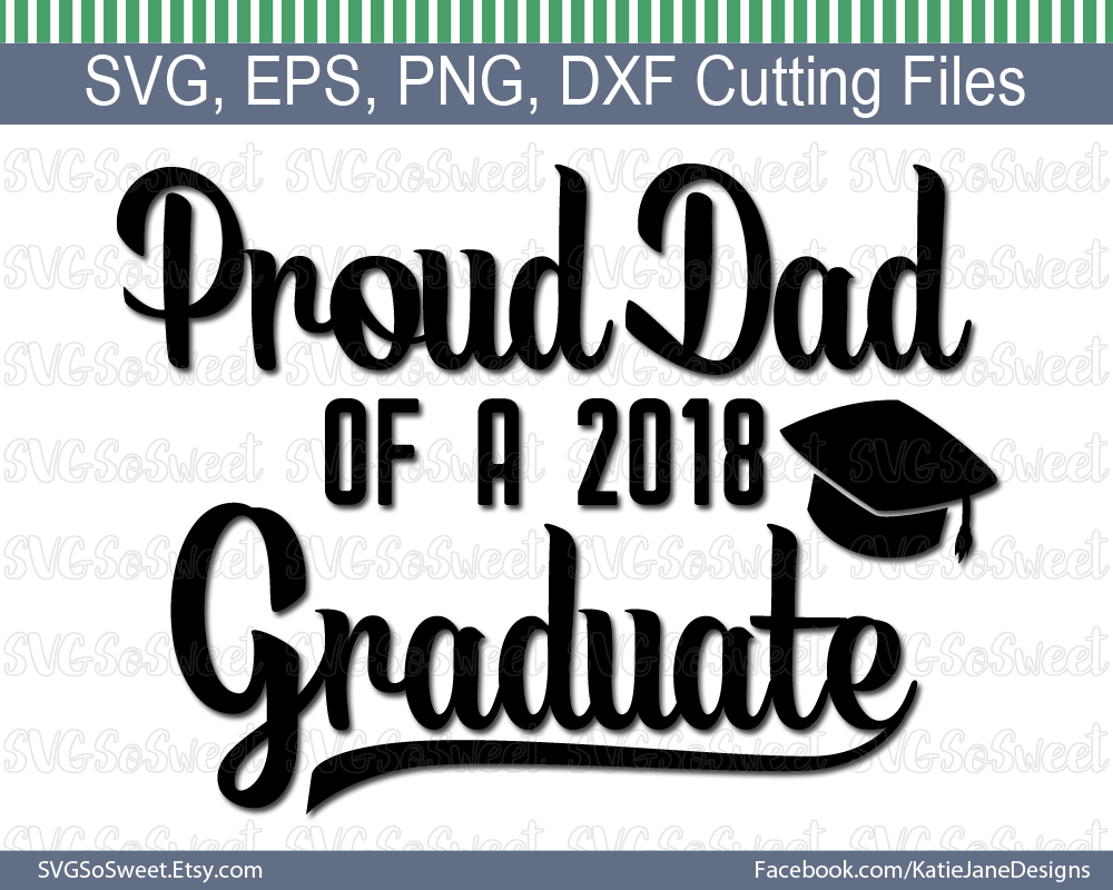 Proud Dad of 2018 Graduate