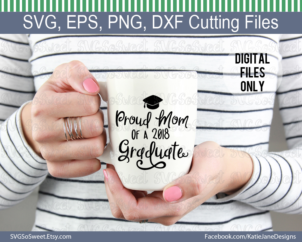 Proud Mom of 2018 Graduate Graphic Crafts By Southern Belle Graphics - Image 5