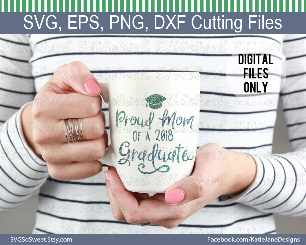 Proud Mom of 2018 Graduate Graphic Crafts By Southern Belle Graphics - Image 6