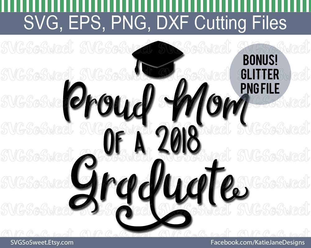 Proud Mom of 2018 Graduate Graphic Crafts By Southern Belle Graphics - Image 2