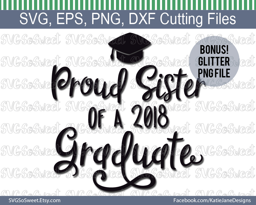 Download Free Proud Sister Of 2018 Graduate Graphic By Southern Belle Graphics SVG Cut Files