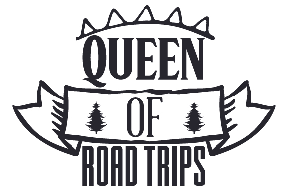 Queen of Road Trips Travel Craft Cut File By Creative Fabrica Crafts