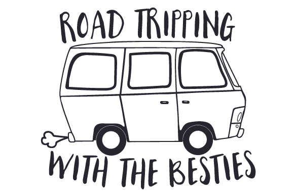 Road Tripping with the Besties Travel Craft Cut File By Creative Fabrica Crafts