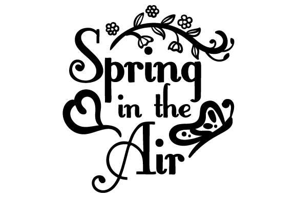 Download Free Spring In The Air Svg Cut File By Creative Fabrica Crafts for Cricut Explore, Silhouette and other cutting machines.