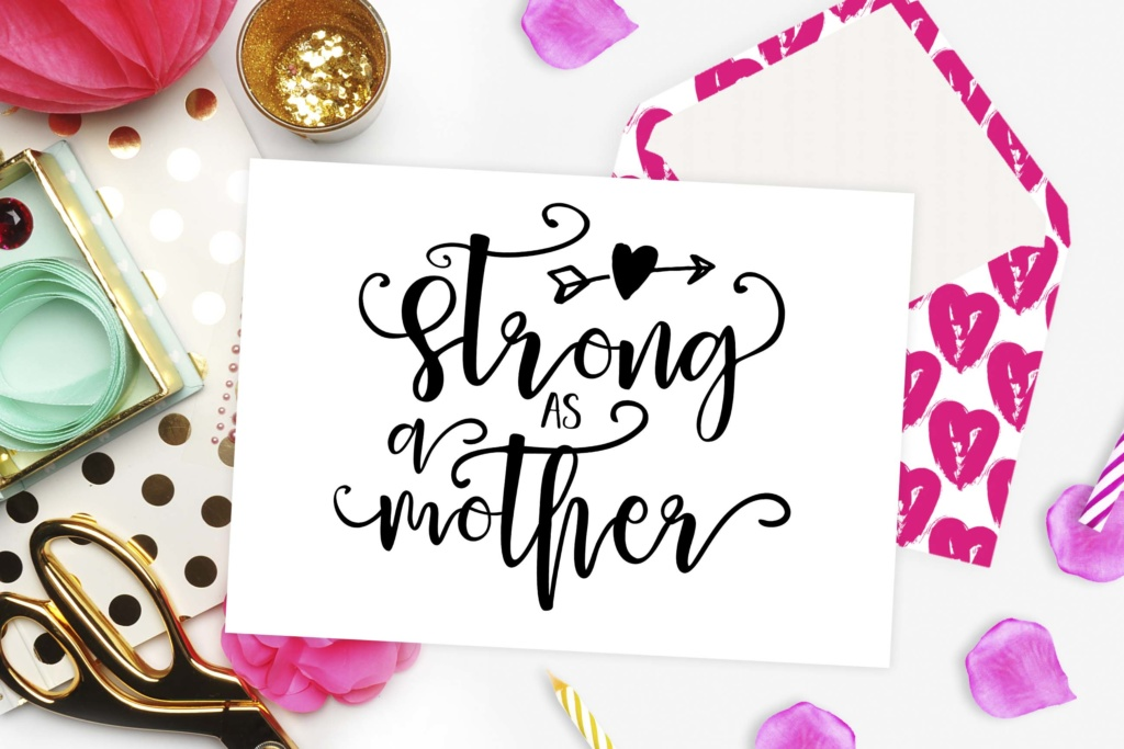 Download Free Strong As A Mother Cutting File Graphic By Theblackcatprints for Cricut Explore, Silhouette and other cutting machines.