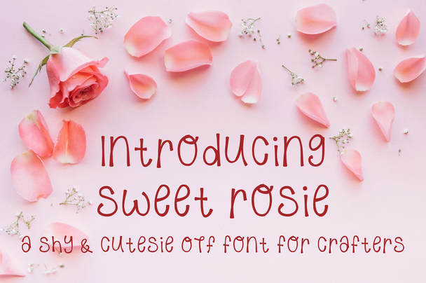 Print on Demand: Sweet Rosie Script & Handwritten Font By Scout and Rose Design Co