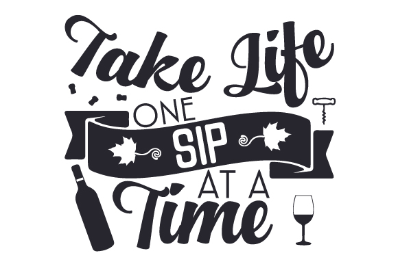 Download Free Take Life One Sip At A Time Svg Cut File By Creative Fabrica for Cricut Explore, Silhouette and other cutting machines.