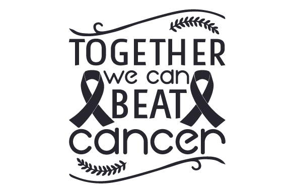 Download Free Together We Can Beat Cancer Svg Cut File By Creative Fabrica for Cricut Explore, Silhouette and other cutting machines.