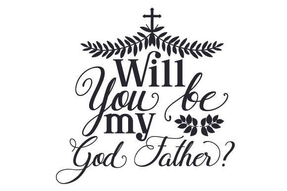 Download Free Will You Be My God Father Svg Cut File By Creative Fabrica for Cricut Explore, Silhouette and other cutting machines.