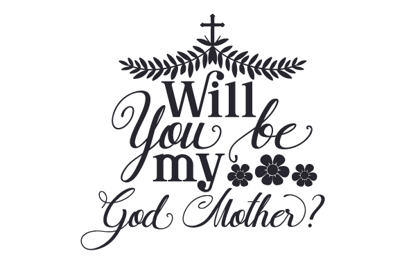 Download Free Will You Be My God Mother Svg Cut File By Creative Fabrica for Cricut Explore, Silhouette and other cutting machines.