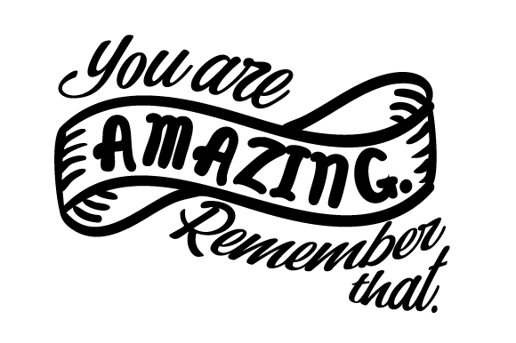 Download Free You Are Amazing Remember That Archivos De Corte Svg Por for Cricut Explore, Silhouette and other cutting machines.