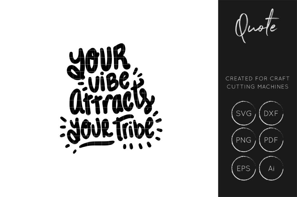 Download Free Your Vibe Attracts Your Tribe Svg Cut File Dxf Cut File Graphic for Cricut Explore, Silhouette and other cutting machines.