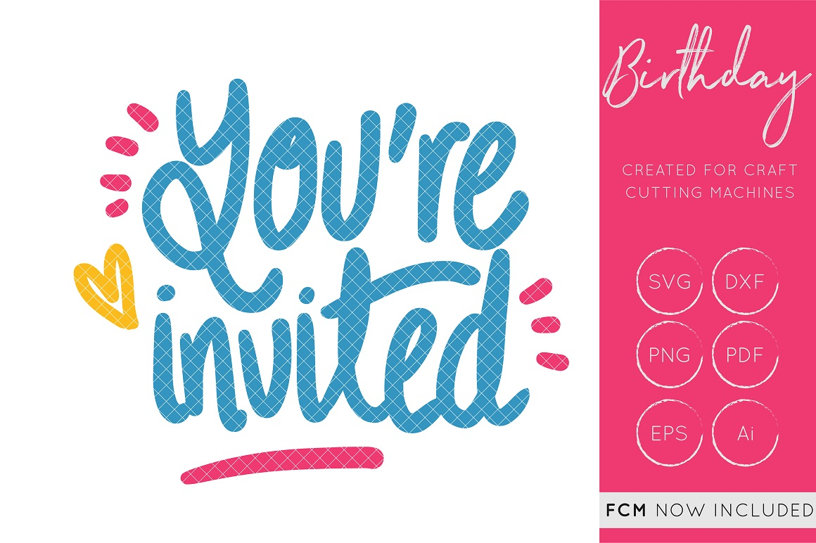 Download Free You Re Invited Svg Cut File Hand Lettered Fcm Cut Files Graphic for Cricut Explore, Silhouette and other cutting machines.