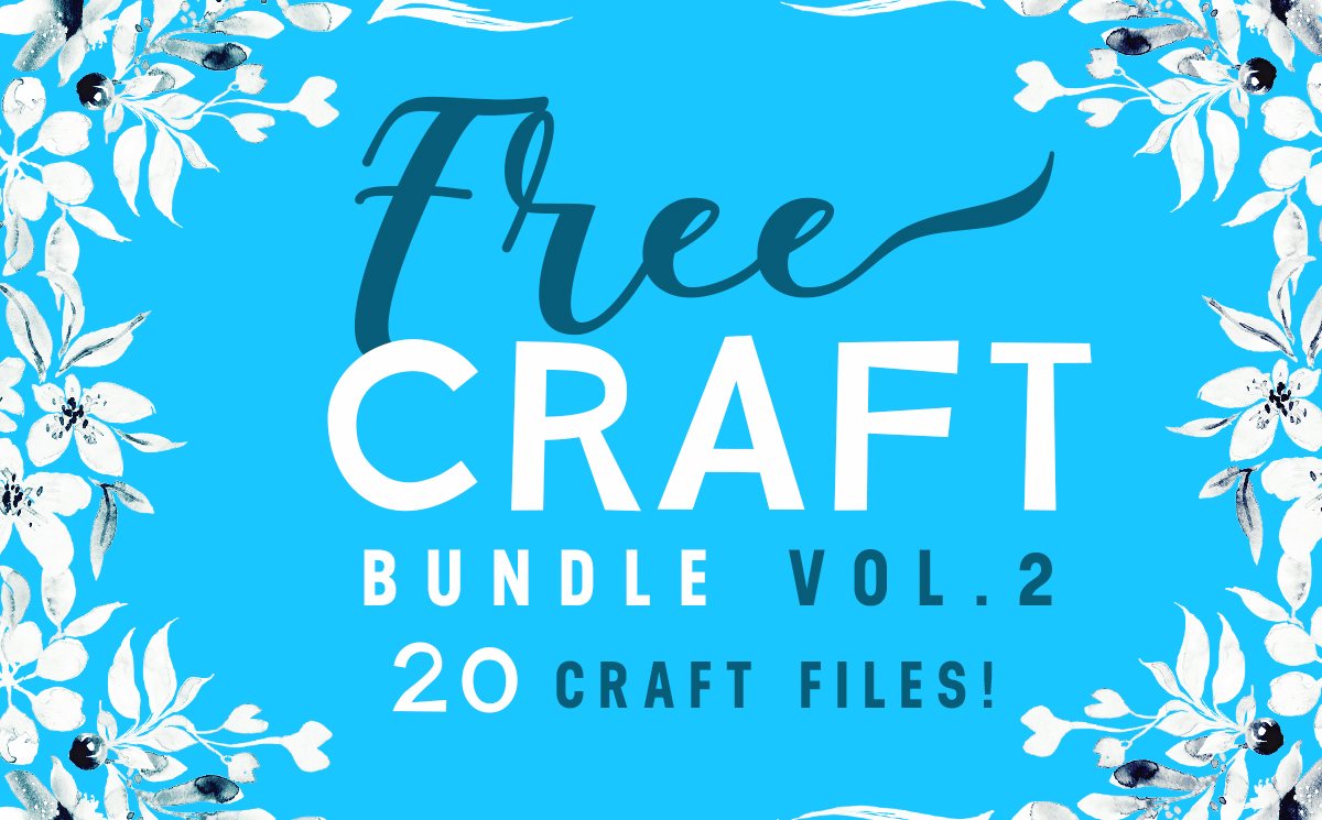 Download Free Free Craft Bundle Vol 2 Bundle Creative Fabrica for Cricut Explore, Silhouette and other cutting machines.
