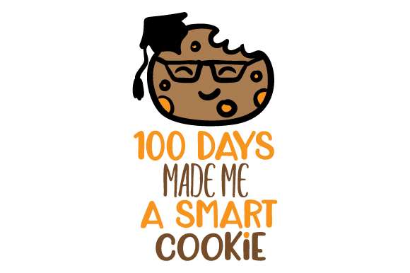 Download Free 100 Days Made Me A Smart Cookie Svg Cut File By Creative Fabrica for Cricut Explore, Silhouette and other cutting machines.