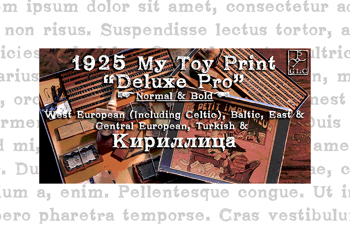 1925 My Toy Print Deluxe Pro Font By GLC Foundry
