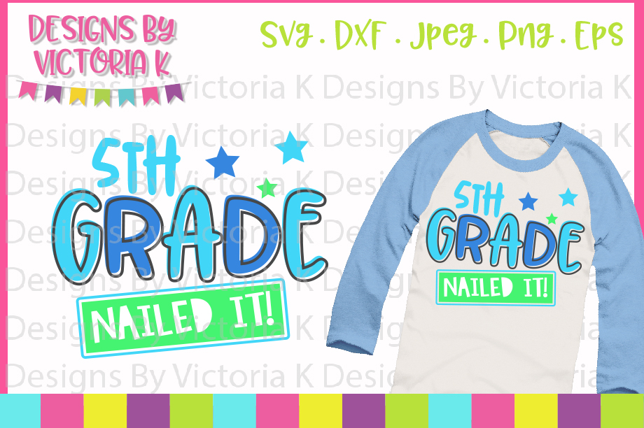 5th Grade Nailed It SVG Graphic By Designs By Victoria K