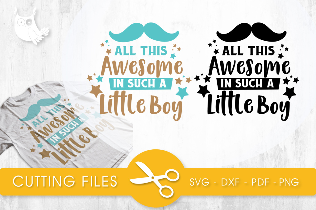 Download Free All This Awesome In Such A Little Boy Graphic By Prettycuttables for Cricut Explore, Silhouette and other cutting machines.