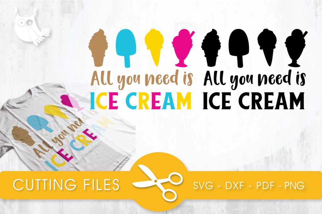Download Free All You Need Is Ice Cream Colorful Graphic By Prettycuttables for Cricut Explore, Silhouette and other cutting machines.