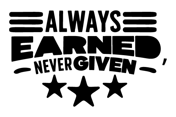 Download Free Always Earned Never Given Svg Cut File By Creative Fabrica for Cricut Explore, Silhouette and other cutting machines.