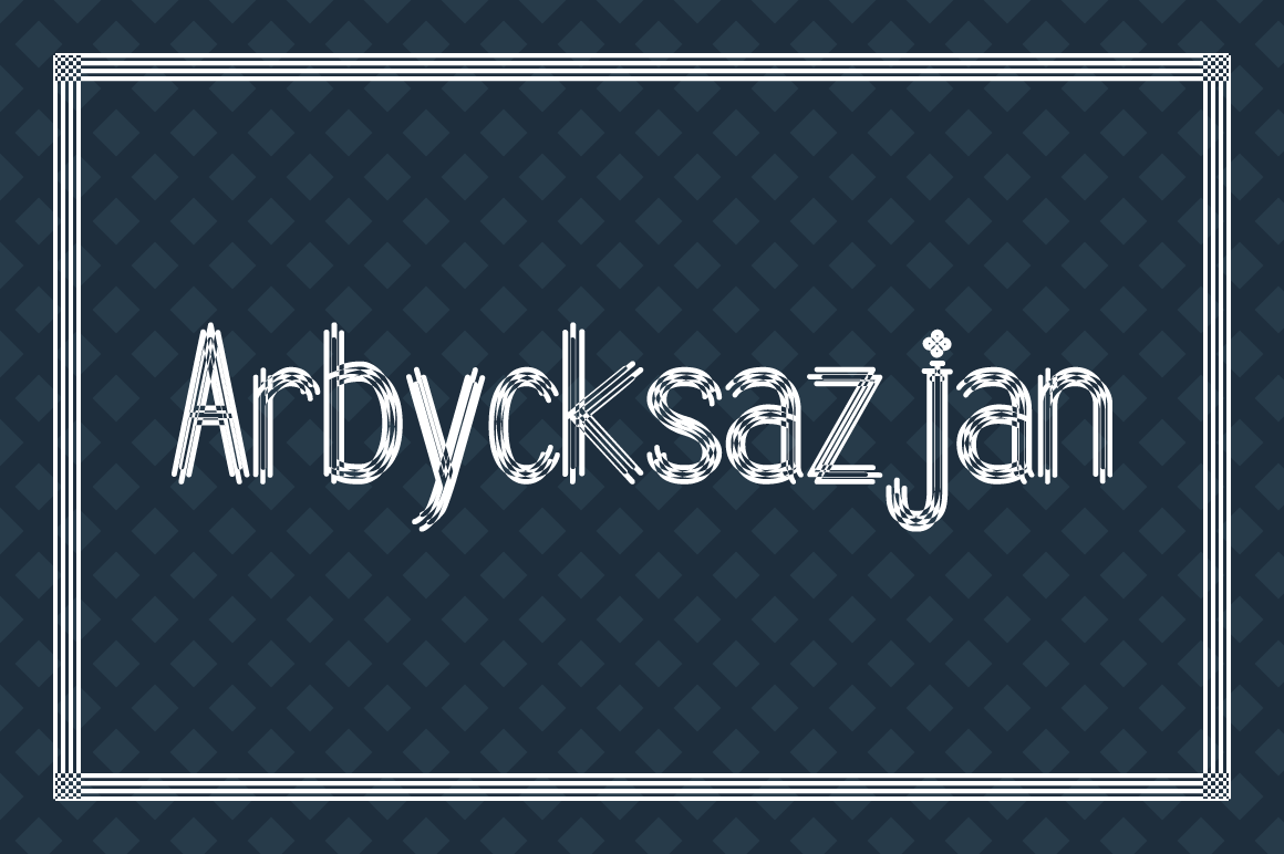 Arbycksazjan Decorative Font By viper78