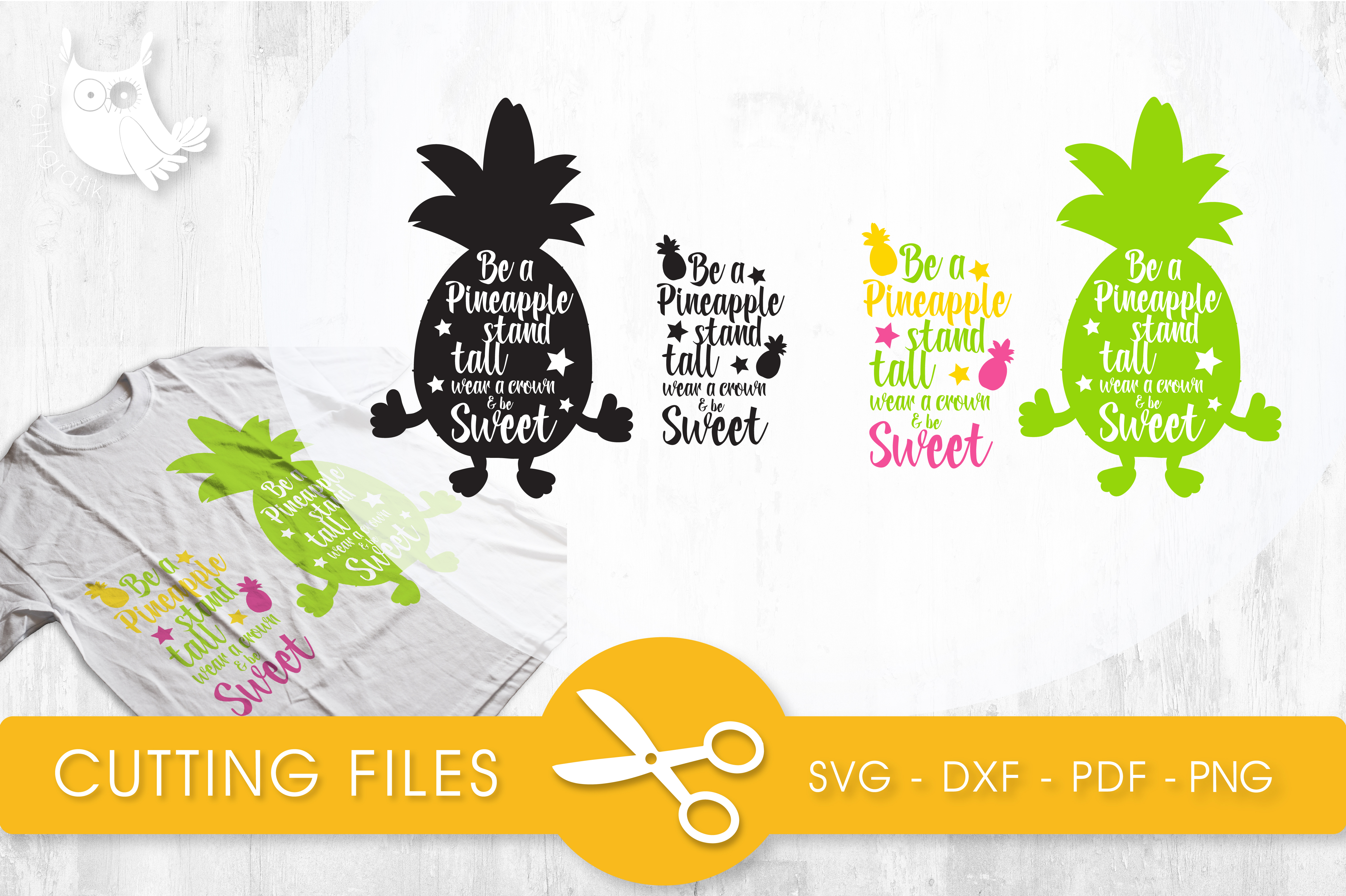 Download Free Be A Pineapple Stand Tall Wear A Crown Be Sweet Graphic By for Cricut Explore, Silhouette and other cutting machines.