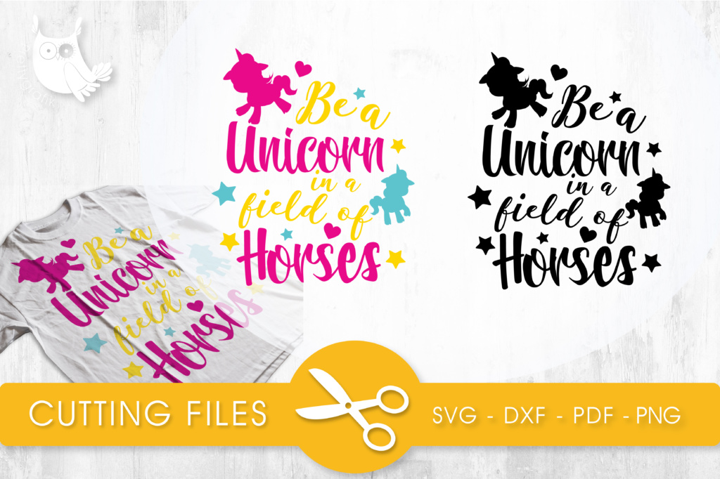 Download Free Be A Unicorn In A Field Of Horses Graphic By Prettycuttables SVG Cut Files