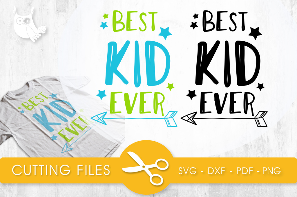 Download Free Best Kid Ever Graphic By Prettycuttables Creative Fabrica for Cricut Explore, Silhouette and other cutting machines.