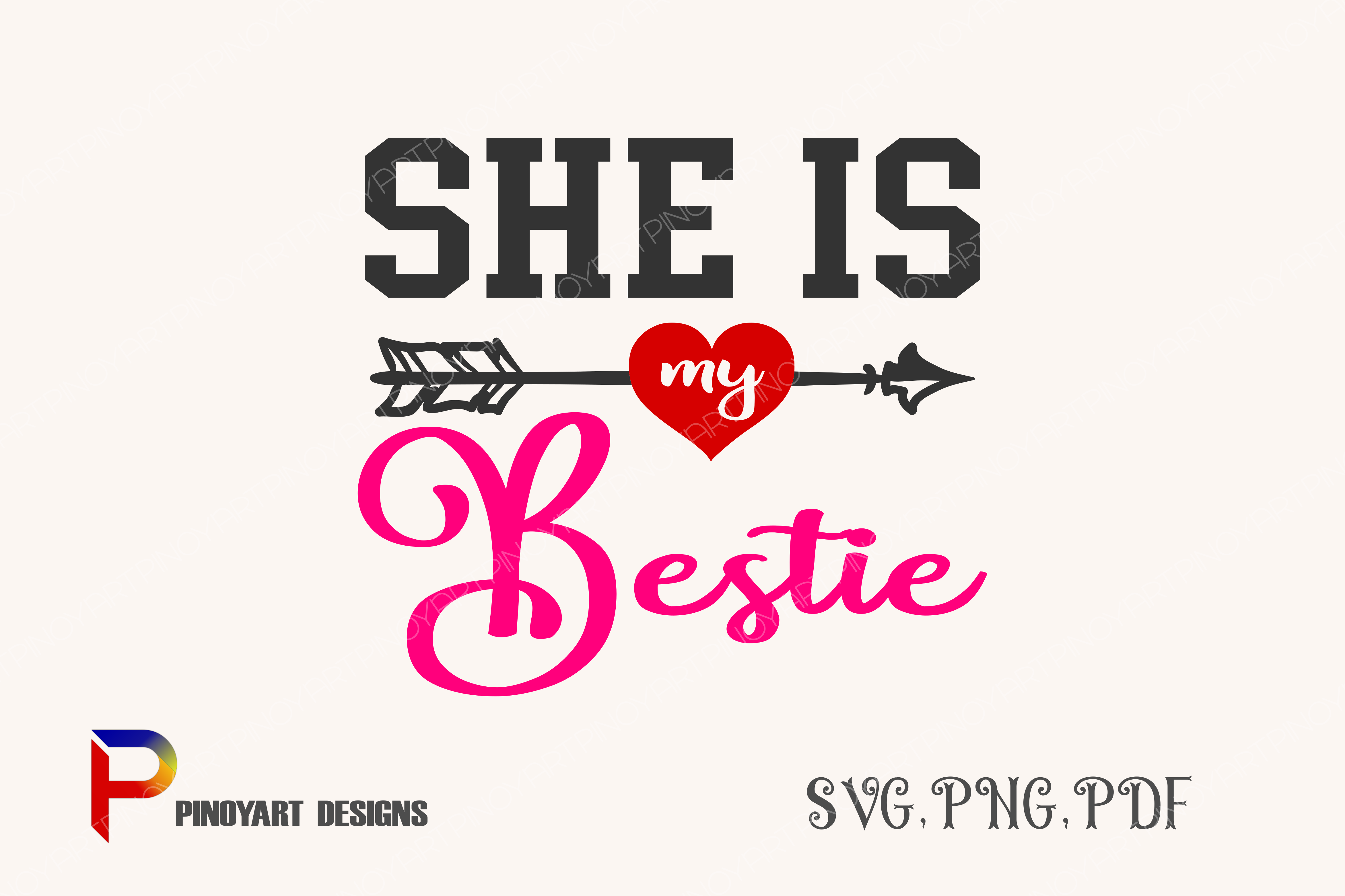 Download Free She Is My Bestie Graphic By Pinoyartkreatib Creative Fabrica for Cricut Explore, Silhouette and other cutting machines.
