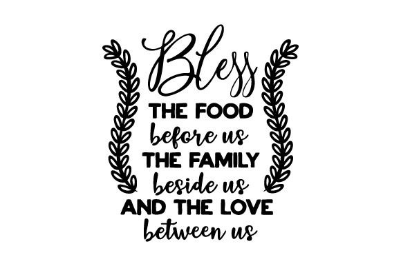 Bless the Food Before Us Kitchen Craft Cut File By Creative Fabrica Crafts