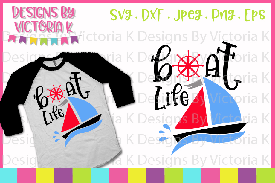Boat Life SVG Graphic By Designs By Victoria K