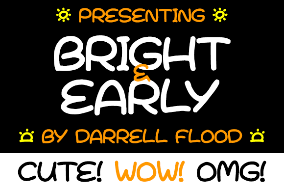 Print on Demand: Bright & Early Script & Handwritten Font By Dadiomouse