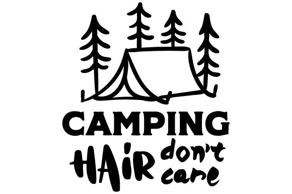 Download Free Camping Hair Don T Care Svg Cut File By Creative Fabrica Crafts for Cricut Explore, Silhouette and other cutting machines.