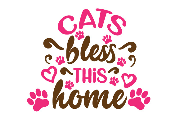 Cats Bless This Home Cats Craft Cut File By Creative Fabrica Crafts