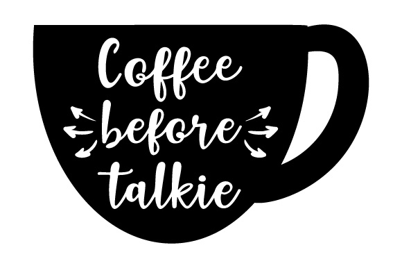 Download Free Coffee Before Talkie Svg Cut File By Creative Fabrica Crafts for Cricut Explore, Silhouette and other cutting machines.