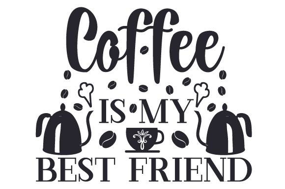 Download Free Coffee Is My Best Friend Svg Cut File By Creative Fabrica Crafts for Cricut Explore, Silhouette and other cutting machines.