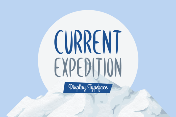 Print on Demand: Current Expedition Display Font By MSB