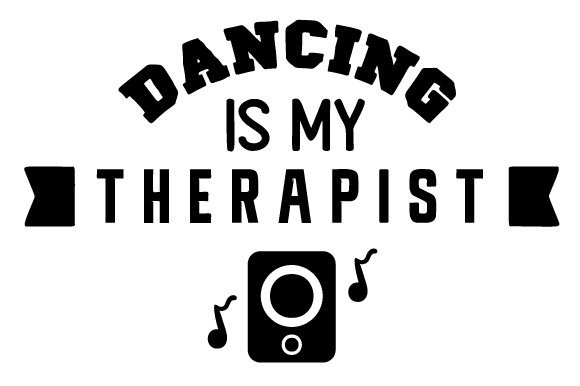 Dancing is My Therapist Dance & Cheer Craft Cut File By Creative Fabrica Crafts