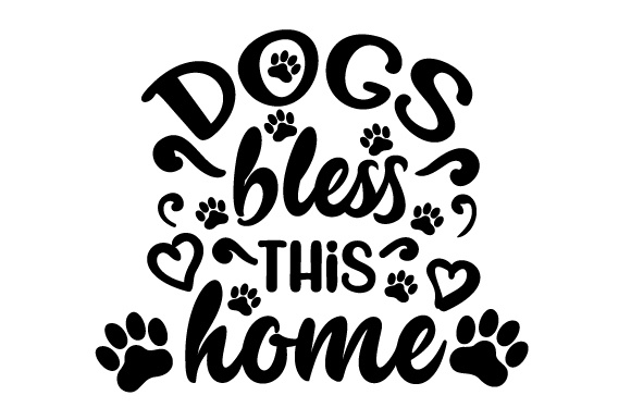 Download Free Dogs Bless This Home Svg Cut File By Creative Fabrica Crafts for Cricut Explore, Silhouette and other cutting machines.