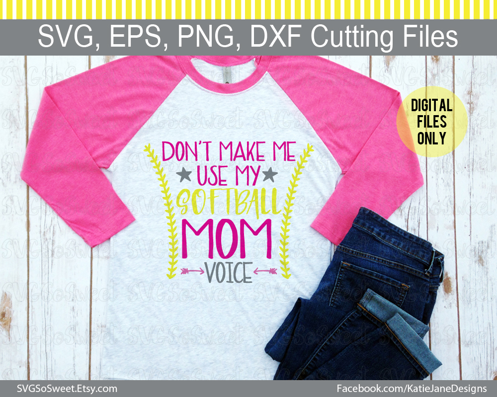 Don't Make Me Use My Softball Mom Voice SVG Graphic Crafts By Southern Belle Graphics - Image 2