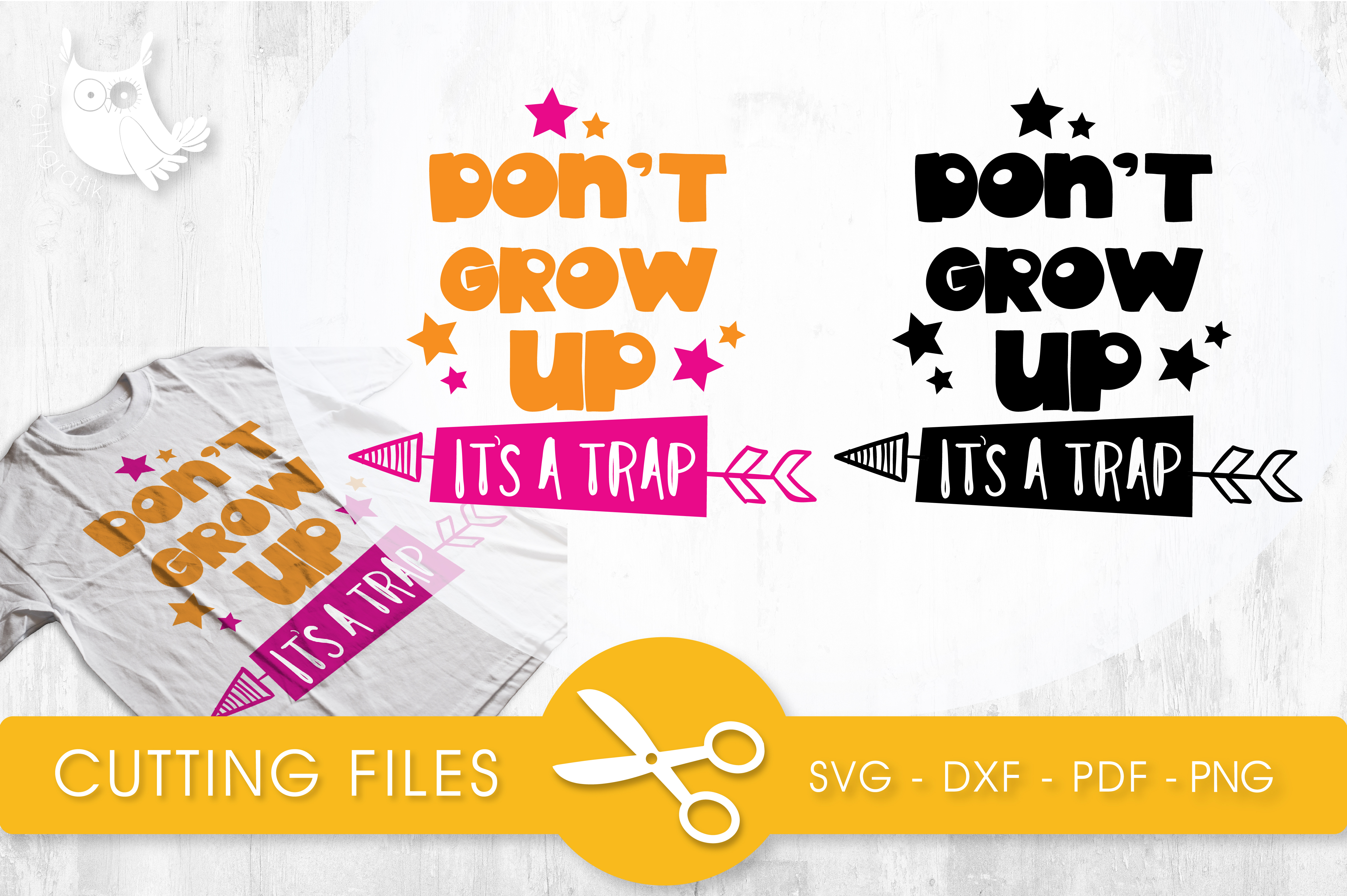 Download Free Don T Grow Up It S A Trap Graphic By Prettycuttables Creative for Cricut Explore, Silhouette and other cutting machines.
