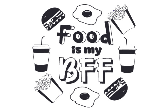 Download Free Food Is My Bff Svg Cut File By Creative Fabrica Crafts for Cricut Explore, Silhouette and other cutting machines.