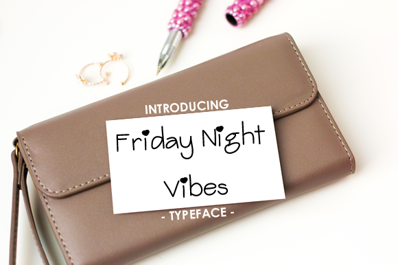 Print on Demand: Friday Night Vibes Script & Handwritten Font By yh.seaofknowledge - Image 1