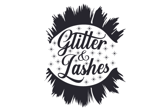 Glitter and Lashes Beauty & Fashion Craft Cut File By Creative Fabrica Crafts