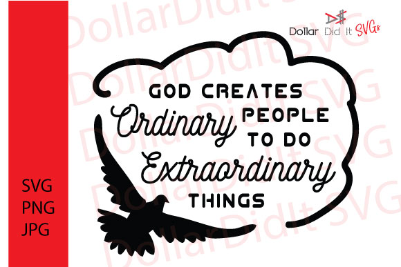 Download Free God Creates Ordinary People Svg Graphic By Dollar Did It Svg for Cricut Explore, Silhouette and other cutting machines.