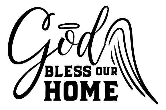 God Bless Our Home Home Craft Cut File By Creative Fabrica Crafts - Image 1
