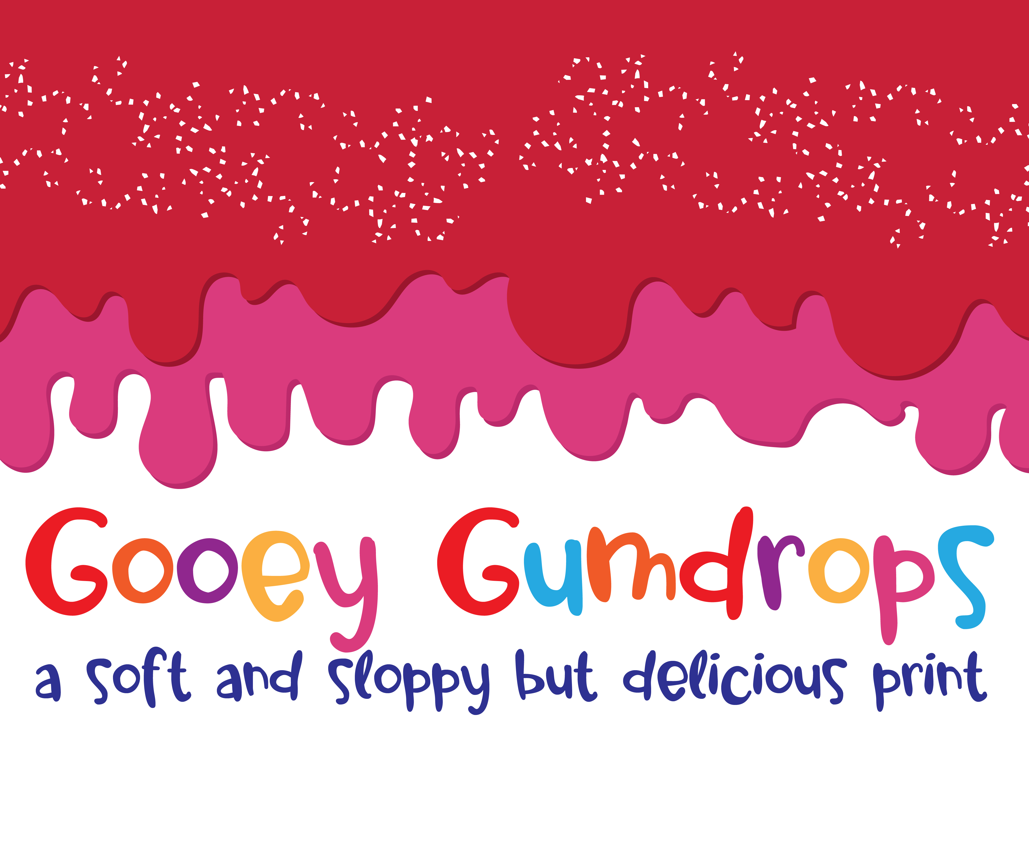 Print on Demand: Gooey Gumdrops Script & Handwritten Font By Illustration Ink