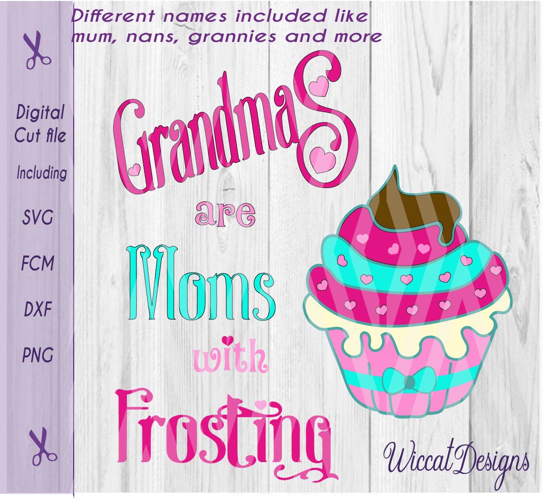 Print on Demand: Grandma Quote, Mothersday, Grannies Are Like Frosting, Cupcake Quote Graphic Crafts By Wiccatdesigns